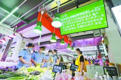 北京市场监管部门检查重点市场 严防食品安全事件发生